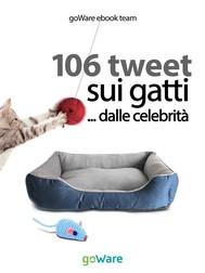 106 tweet sui gatti... dalle celebrità - copertina