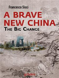 A Brave New China. The big Change - copertina