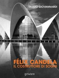 Félix Candela. Il costruttore di sogni - copertina