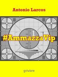 # AmmazzaVip - copertina