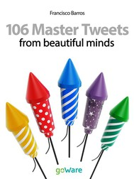 106 Master Tweets from beautiful minds - copertina