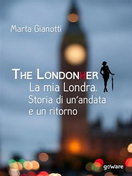 The LondonHer – la mia Londra. Storia di un'andata e un ritorno - copertina
