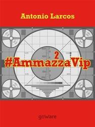 # AmmazzaVip 2  - copertina