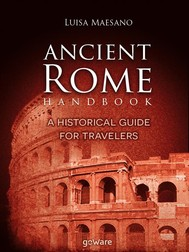 Ancient Rome Handbook. A historical guide for travelers - copertina