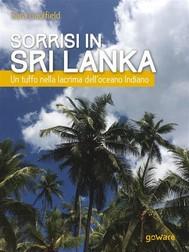 Sorrisi in Sri Lanka. Un tuffo nella lacrima dell'oceano Indiano - copertina