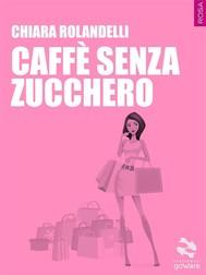 Caffè senza zucchero - copertina