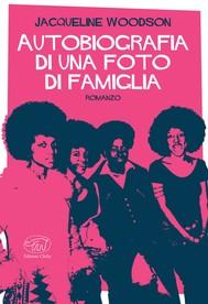 Autobiografia di una foto di famiglia - copertina