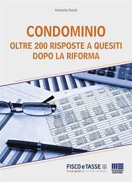 Condominio - 200 Risposte a quesiti dopo la riforma - copertina