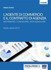 L'agente di commercio e il contratto di agenzia - Librerie.coop