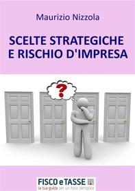 Scelte strategiche e rischio d'impresa - Librerie.coop