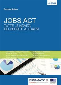Jobs Act. Tutte le novità dei decreti attuativi - Librerie.coop