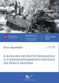 A batalha do Kuito Kuanavale e o desanunviamento político da África Austral - copertina