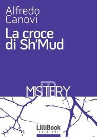 La croce di Sh'Mud - copertina
