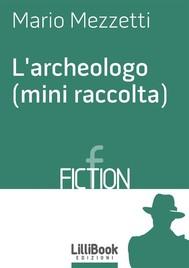 L'archeologo (mini raccolta) - copertina