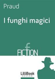 I funghi magici - copertina
