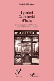 I gloriosi Caffè storici d'Italia  - copertina
