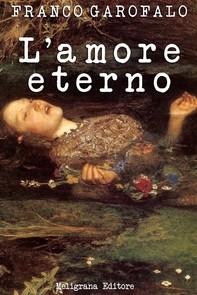 L'amore eterno - Librerie.coop