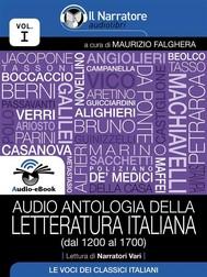Audio antologia della Letteratura Italiana (Volume I, dal 1200 al 1700) (Audio-eBook) - copertina