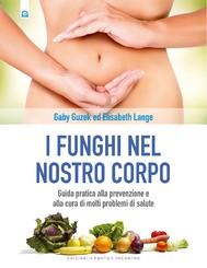 I funghi nel nostro corpo - copertina