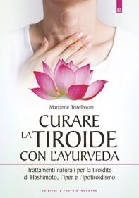 Curare la tiroide con l'Ayurveda - Librerie.coop