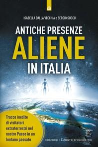 Antiche presenze aliene in italia - Librerie.coop