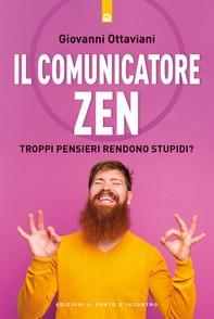 Il comunicatore zen - Librerie.coop