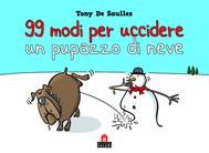 99 modi per uccidere un pupazzo di neve - copertina