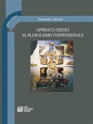 Approcci Critici al Pluralismo Confessionale - copertina
