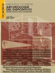 Archeologie del dispositivo - copertina