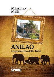 Anilao - L'esperimento della Tribù - copertina