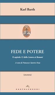 Fede e potere. Il capitolo 13 della Lettera ai Romani - copertina