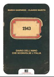 1943. Diario dell'anno che sconvolse l'Italia - copertina