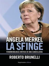 ANGELA MERKEL, la sfinge - copertina