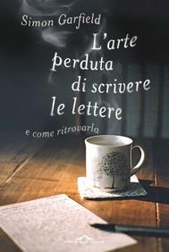 L'arte perduta di scrivere le lettere - copertina
