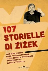 107 storielle di Žižek - copertina
