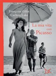La mia vita con Picasso - copertina
