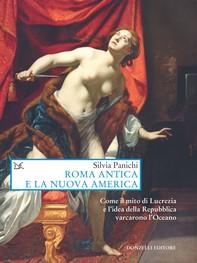 Roma antica e la nuova America - Librerie.coop