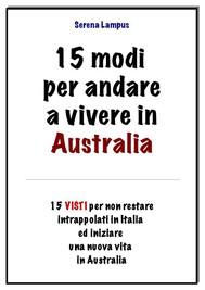 15 modi per andare a vivere in australia - copertina