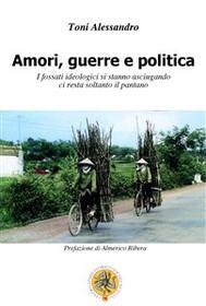 Amori, guerre e politica - copertina
