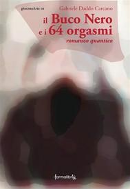 Il Buco Nero e i 64 orgasmi - copertina