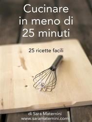 Cucinare in meno di 25 minuti - copertina