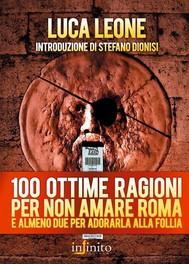 100 ottime ragioni per non amare Roma - copertina
