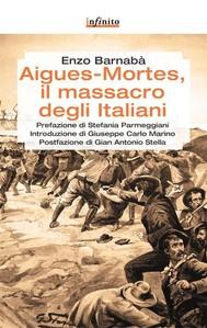 Aigues-Mortes, il massacro degli italiani - copertina