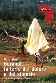 Burundi, la terra del dolore e del silenzio - copertina