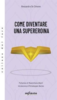 Come diventare una supereroina - Librerie.coop