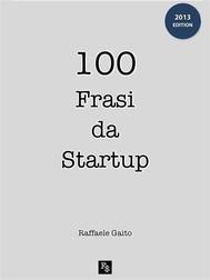 100 Frasi da Startup - copertina