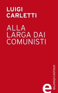 Alla larga dai comunisti - copertina