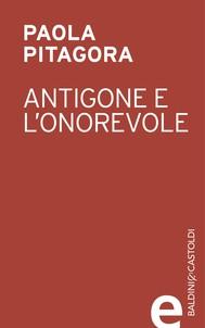 Antigone e l'onorevole - copertina
