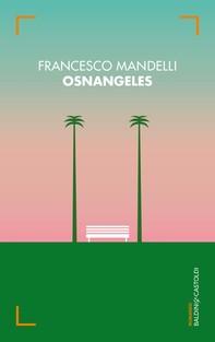 Osnangeles - Librerie.coop