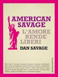 American Savage. L'amore rende liberi - copertina